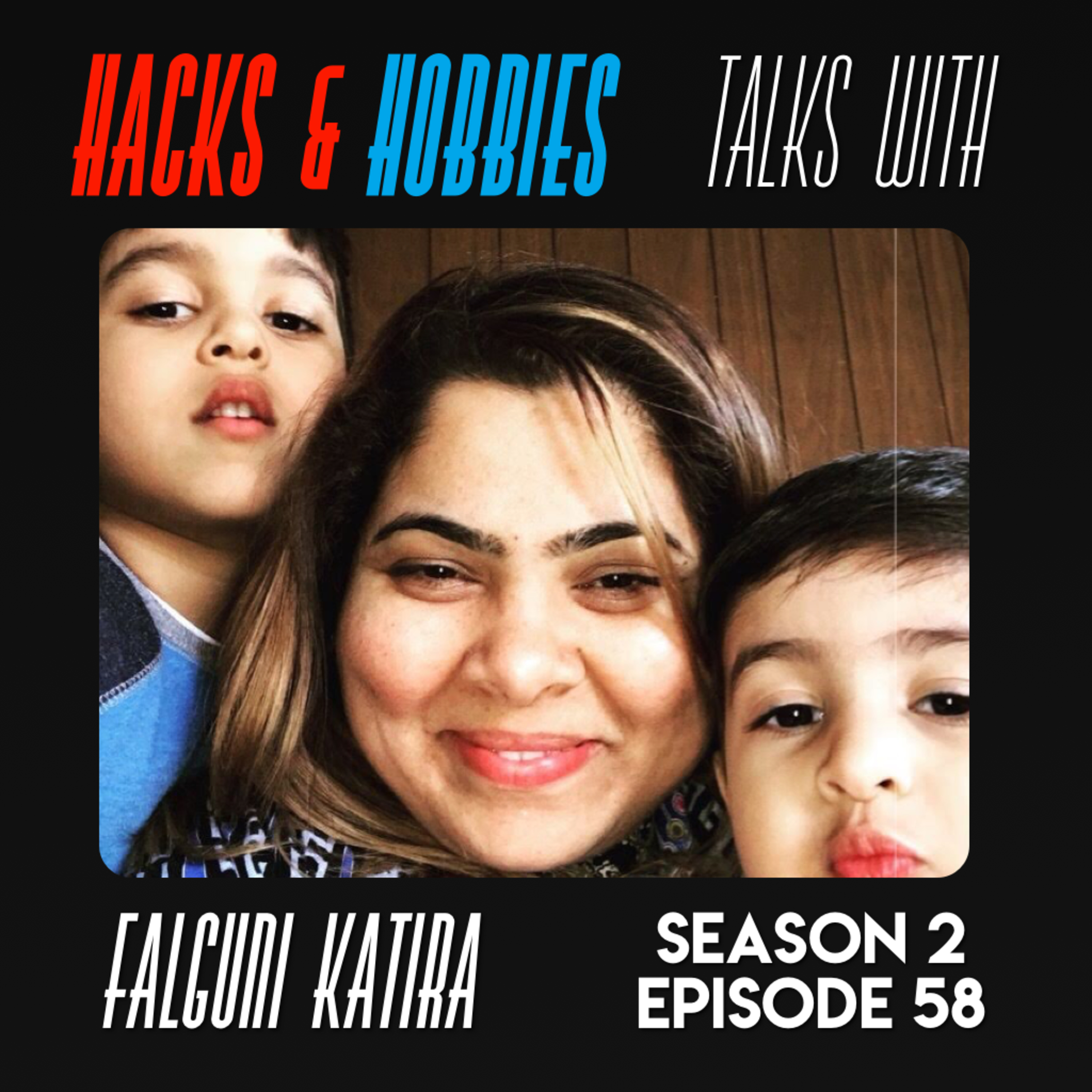 E258 – Falguni Katira – How to get back to work after spending time away to raise your children