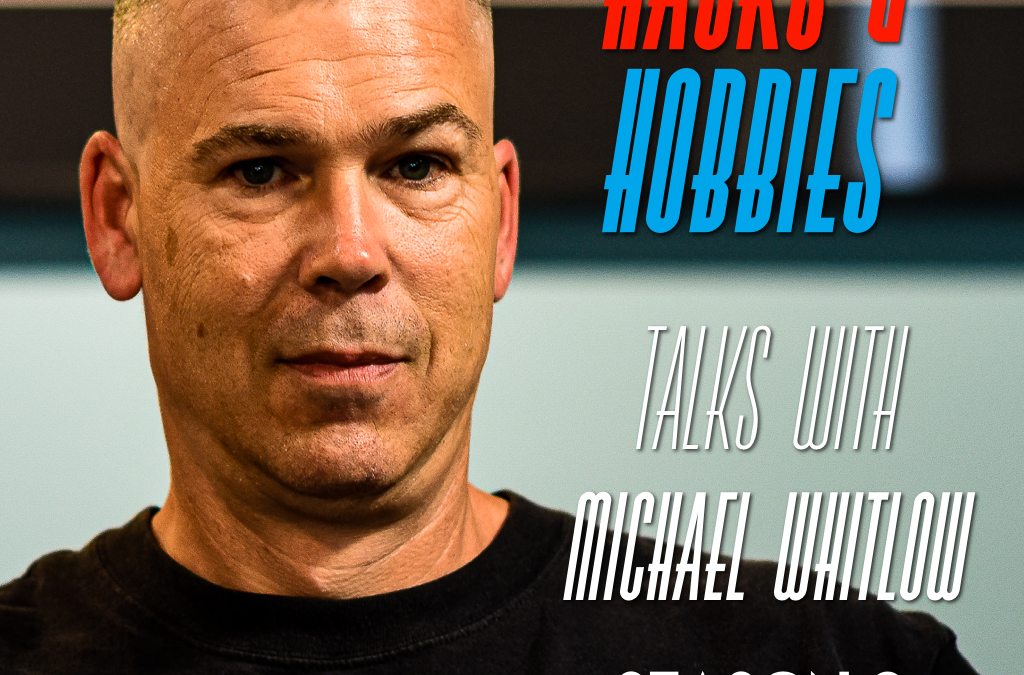 "E289 – Michael Whitlow – How to create a business using ""The Whitlow"""