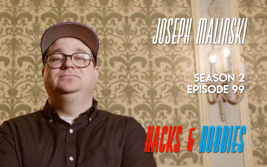 E299 – Joseph Malinski – How to fulfill your dreams of telling stories through video production