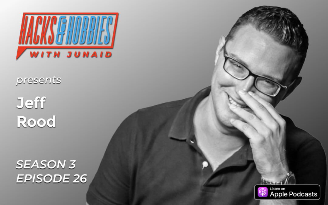E326 – Jeff Rood – How to produce successful independent films by focusing on building teams