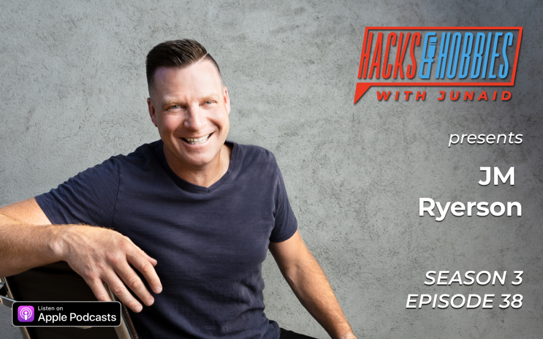 E338 – JM Ryerson – How to live your best life by transcending self-limiting beliefs.