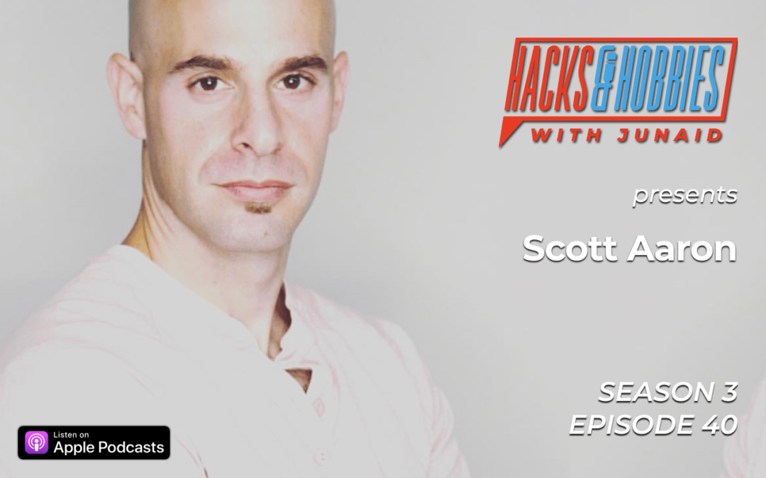 E340 – Scott Aaron – How to build a personal brand and create residual income using LinkedIn